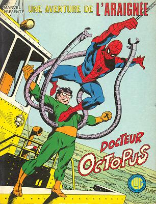 Album n9 de l`Araignée avec les Docteur Octopus par Stan Lee et Steve Ditko chez Lug