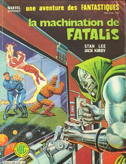 L`album des Quatre Fantastiques titré `La machination du Dr Fatalis`