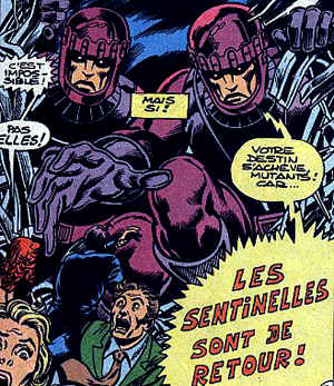 Les Sentinelles, chasseurs de Mutants